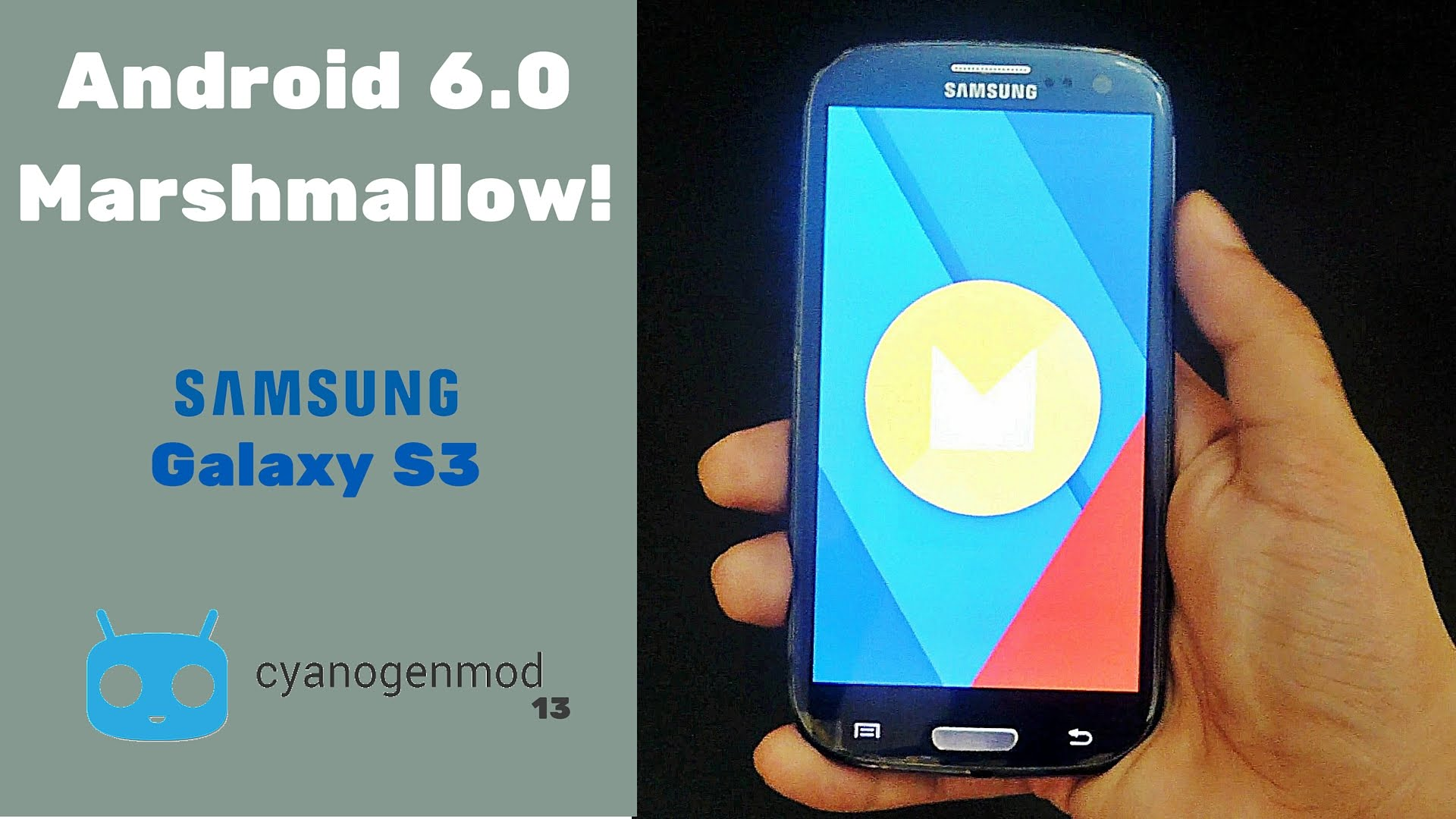 Update Galaxy S3 To Android Marshmallow CM13
