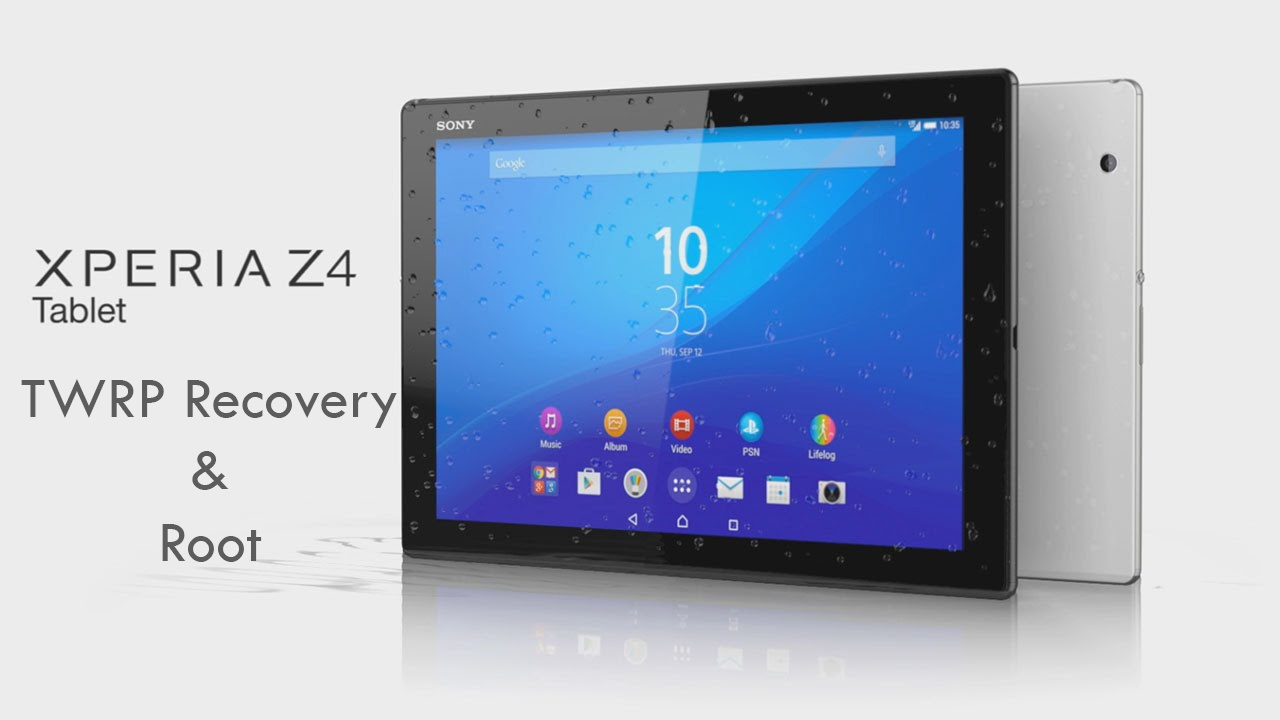 Xperia Z4 Tablet TWRP Recovery & Root - 4mobiles net