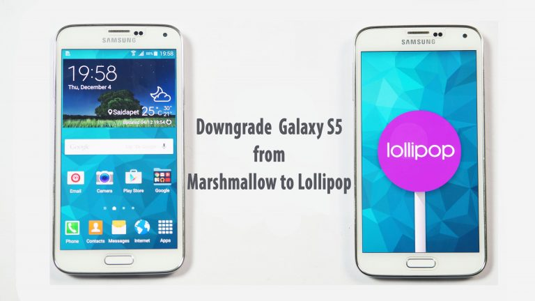 Downgrade Samsung Galaxy S5 to official Lollipop 5 0