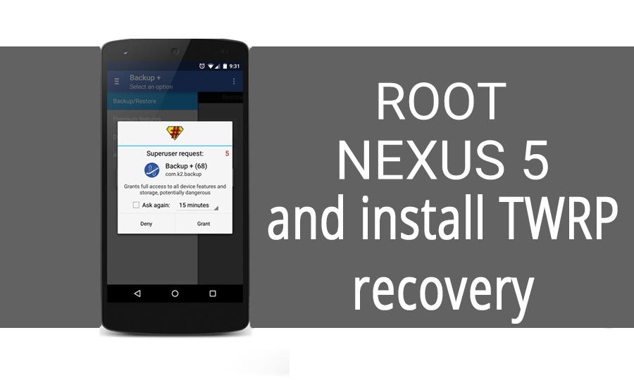 Install TWRP recovery and Root Nexus 5 running Marshmallow